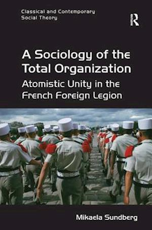 A Sociology of the Total Organization