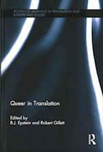 Queer in Translation (Routledge Advances in Translation and Interpreting Studies)