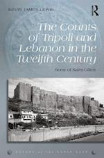 The Counts of Tripoli and Lebanon in the Twelfth Century (Rulers of the Latin East, nr. 1)