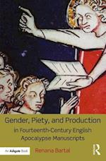 Gender, Piety, and Production in Fourteenth-Century English Apocalypse Manuscripts af Renana Bartal