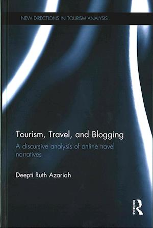 Tourism, Travel, and Blogging