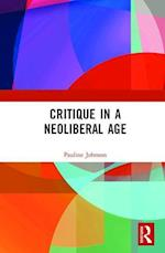 Sociology and Critique in the Neoliberal Age