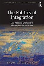 The Politics of Integration (Studies in Migration and Diaspora)