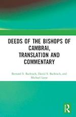 Deeds of the Bishops of Cambrai from the Late Empire to the Early Eleventh Century af Bernard S Bachrach