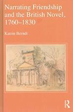 Narrating Friendship and the British Novel, 1760-1830