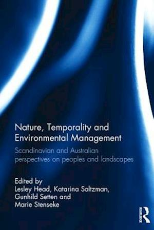Nature, Temporality and Environmental Management