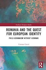 Romania and the Quest for European Identity (Southeast European Studies)