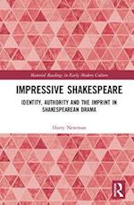 Impressive Shakespeare (Material Readings in Early Modern Culture)