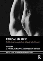 Radical Marble (Routledge Research in Art History)