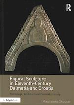 Figural Sculpture in Eleventh-Century Dalmatia and Croatia