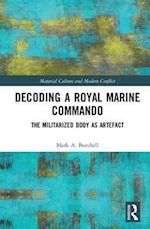 Royal Marines Enculturation (Material Culture and Modern Conflict)