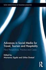 Advances in Social Media for Travel, Tourism and Hospitality (New Directions in Tourism Analysis)