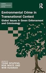 Environmental Crime in Transnational Context (Green Criminology)