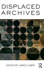 Displaced Archives