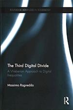 The Third Digital Divide (Routledge Advances in Sociology)