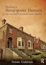 The Dublin's Bourgeois Homes