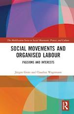 Social Movements and Organised Labour (Mobilization Series on Social Movements, Protest, and Culture)