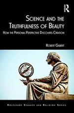 Science and the Truthfulness of Beauty (Ashgate Science and Religion Series)