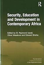Security, Education and Development in Contemporary Africa (THE INTERNATIONAL POLITICAL ECONOMY OF NEW REGIONALISMS SERIES)