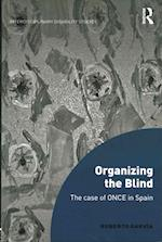 Organizing the Blind (Interdisciplinary Disability Studies)