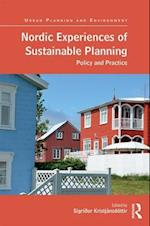 Nordic Experiences of Sustainable Planning (Urban Planning and Environment)