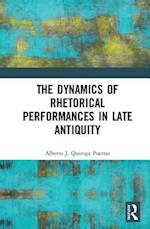 The Dynamics of Rhetorical Delivery in Late Antiquity