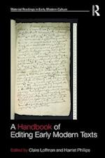A Handbook of Editing Early Modern Texts (Material Readings in Early Modern Culture)