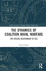 The Dynamics of Coalition Naval Warfare (Corbett Centre for Maritime Policy Studies Series)