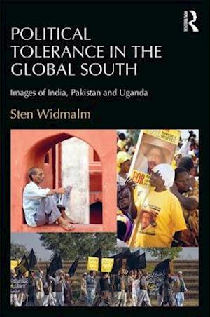 Political Tolerance in the Global South : Images of India, Pakistan and Uganda