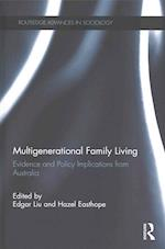Multigenerational Family Living (Routledge Advances in Sociology)