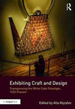 Exhibiting Craft and Design