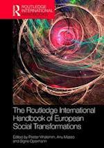 The Routledge International Handbook of European Social Transformations (Routledge International Handbooks)