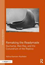 Remaking the Readymade (Studies in Surrealism)