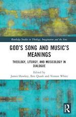 God's Song and Music's Meanings (Routledge Studies in Theology Imagination and the Arts)