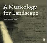 A Musicology for Landscape (Design Research in Architecture)