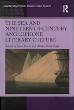 The Sea and Nineteenth-Century Anglophone Literary Culture (Ashgate Series in Nineteenth-century Transatlantic Studies)