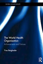 The World Health Organization (Global Governance)