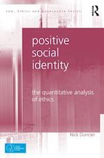 Positive Social Identity (Law, Ethics and Governance)