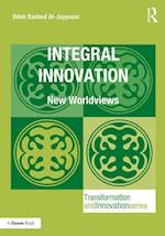 Integral Innovation (Transformation and Innovation)