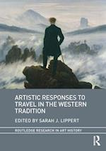 Artistic Responses to Travel in the Western Tradition (Routledge Research in Art History)
