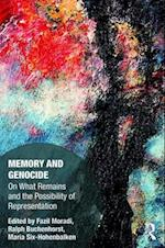Memory and Genocide (Memory Studies Global Constellations)