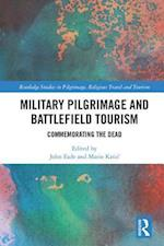 Military Pilgrimage and the Commemoration of Conflict (Ashgate Studies in Pilgrimage)