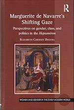 Marguerite de Navarre's Shifting Gaze (Women and Gender in the Early Modern World)
