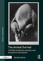 The Animal Surreal (Studies in Surrealism)
