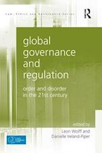 Global Governance and Regulation (Law, Ethics and Governance)
