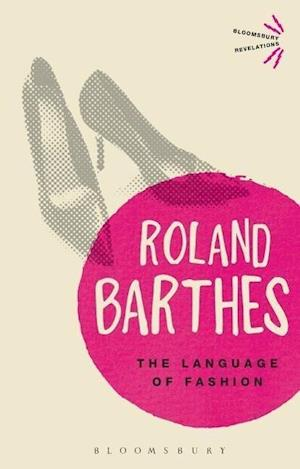 Bog, paperback The Language of Fashion af Roland Barthes