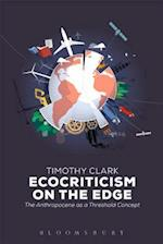 Ecocriticism on the Edge af Timothy Clark