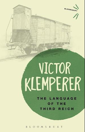 Bog paperback The Language of the Third Reich af Victor Klemperer