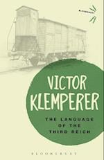 The Language of the Third Reich (Bloomsbury Revelations)