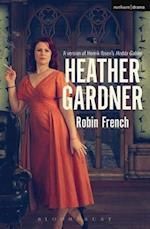 Heather Gardner af Robin French